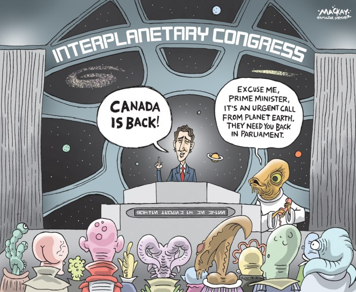Editorial Cartoon by Graeme MacKay, The Hamilton Spectator - Wednesday September 21, 2016 Trudeau decries politicians who exploit anxietyÊfor personal gain in first UN address Justin TrudeauÕs first speech to the United Nations General Assembly included some less-than-subtle references to the politicsÊpracticed by people such as Donald Trump. The prime minister mentioned no names, but warned three times in his speech about politicians who exploit anxiety for personalÊgain. ÒFaced with citizensÕ anxiety, we have a choice to make. Do we exploit that anxiety or do we allay it? Exploiting it is easy, but, inÊorder to allay it, we need to be prepared to answer some very direct questions,Ó Trudeau said. ÒWhat will create the good well-paying jobs that people want need and deserve? What will strengthen and grow the middle class and help those working hard toÊjoin it?Ó Trudeau cast his Liberal governmentÕs spending-heavy program as a form of alleviating anxiety Ñ with its infrastructure plan,Êwhich, he says, will create middle-class jobs. The alternative, he suggests, means exploiting anxiety and fostering fear. ÒWe need to focus on what brings us together, not on what divides us,Ó he said. ÒWe believe we should confront anxiety with aÊclear plan to deal with its root causes. ÒWhat is the alternative? To turn it into fear and blame. To reject others, because they look or speak or pray differently than weÊdo?Ó His message is similar to that of U.S. President Barack Obama, who defended globalization, denounced walls between nationsÊand argued for policies that allow working people to experience the benefits of the global economy. (Source: Toronto Star)Êhttps://www.thestar.com/news/canada/2016/09/20/prime-minister-justin-trudeau-to-deliver-first-un-address.html Canada, Justin Trudeau, university, speaking, UN, intergalactic, interplanetary, speech, Parliament, rhetoric