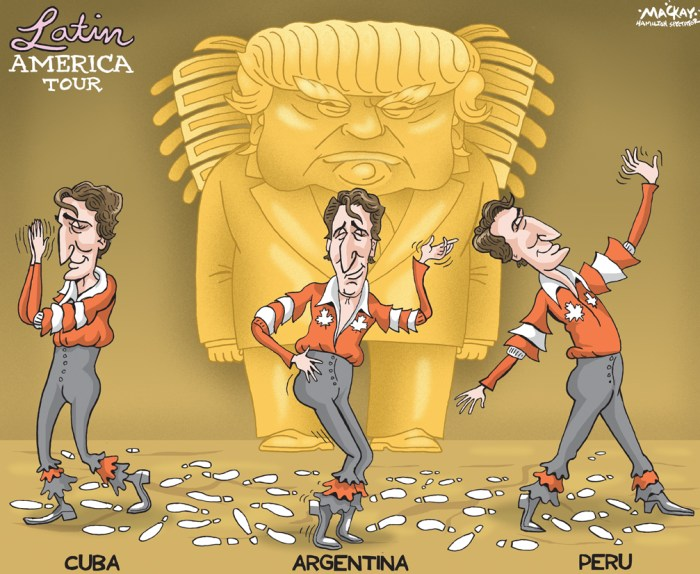 Editorial Cartoon by Graeme MacKay, The Hamilton Spectator Ð Thursday November 17, 2016 Trudeau brings message of open doors to Cuba, South America Justin TrudeauÕs arrival Tuesday in Cuba Ð the first official visit by a Canadian prime minister in almost two decades Ð is the first step in the Liberal governmentÕs week-long bid to boost Canadian trade, investment and engagement in the region. The visit is a necessary and symbolic stop en route to Argentina and Peru because Cuba is a political and diplomatic gateway to the Americas, said Allan Culham, CanadaÕs former ambassador to the Organization of American States. ÒA visit to Cuba is a rite of passage in the Americas,Ó Culham said. ÒYou canÕt have any credibility in the Americas without having gone to Cuba.Ó The Prime MinisterÕs Office has publicly said the visit would focus on trade and investment, but the context of those talks has changed in the last week with U.S. president-elect Donald TrumpÕs tough stances on free trade. Thanks to places like Argentina, where liberal democracy is being embraced, Canadians may be able to play a more influential role in South America, said Culham Ð particularly at a time when the U.S. is turning dramatically inwards. ÒThis is a real opportunity for us on the hemispheric stage to make a difference both politically and practically.Ó CanadaÕs reputation in South America has taken a hit in the last decade from concerns about the environmental and social effects of Canadian mining operations, said John Kirk, a professor in the department of Spanish and Latin American studies at Dalhousie University in Halifax. ÒWe have done a dismal job,Ó Kirk said. ÒIÕve got students in several places in Latin America that have taken the maple leaf off the backpack precisely because of the role of (former prime minister) Stephen Harper.Ó In Cuba, Trudeau is scheduled to meet Tuesday with president Raul Castro shortly after his arrival in Havana before attending a state dinner. There is