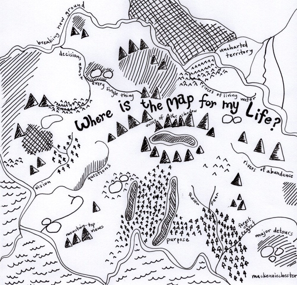 map. hand drawn. map of my life, quetions, decisions, life of faith, Christian life. proverbs, the sacred everyday, Mackenzie Chester, podcast, homeschool, vision