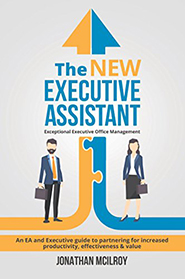 The New Executive Assistant by Jonathan McIlroy