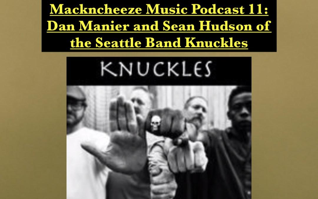 Mackncheeze Music Podcast 11