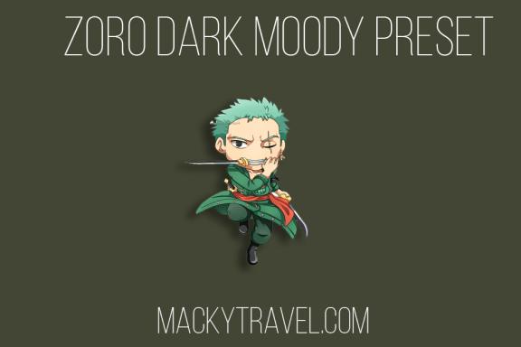 Zoro Dark Moody Lightroom Mobile Preset