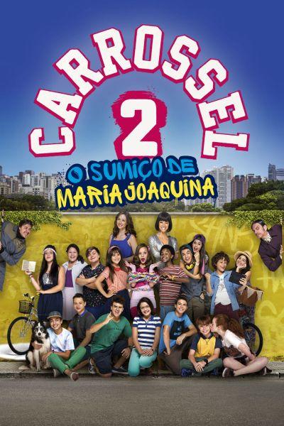 Filme - Carrossel 2: O Sumiço de Maria Joaquina