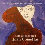 Joan Comellas - Una vetllada amb