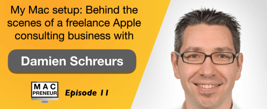 MP011: Mac setup: Behind the scenes of a freelance Apple consulting business – part 1