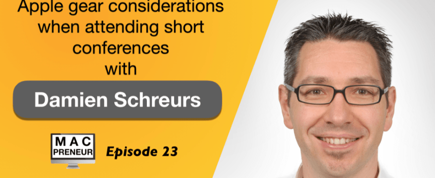 MP023: Apple gear considerations when attending short conferences