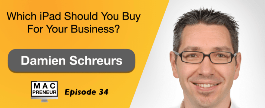 MP034: Which iPad should you buy for your business?