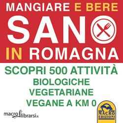 Macrolibrarsi.it presenta il LIBRO: Mangiare e Bere Sano in Romagna