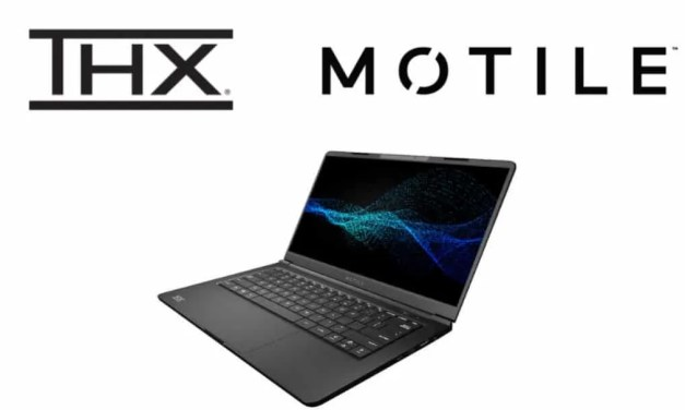 THX, MOTILE, and AMD Join Forces to Bring Breakthrough Entertainment Experiences on Laptops NEWS