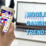 5 Trends That Will Drive Mobile Gaming in 2021