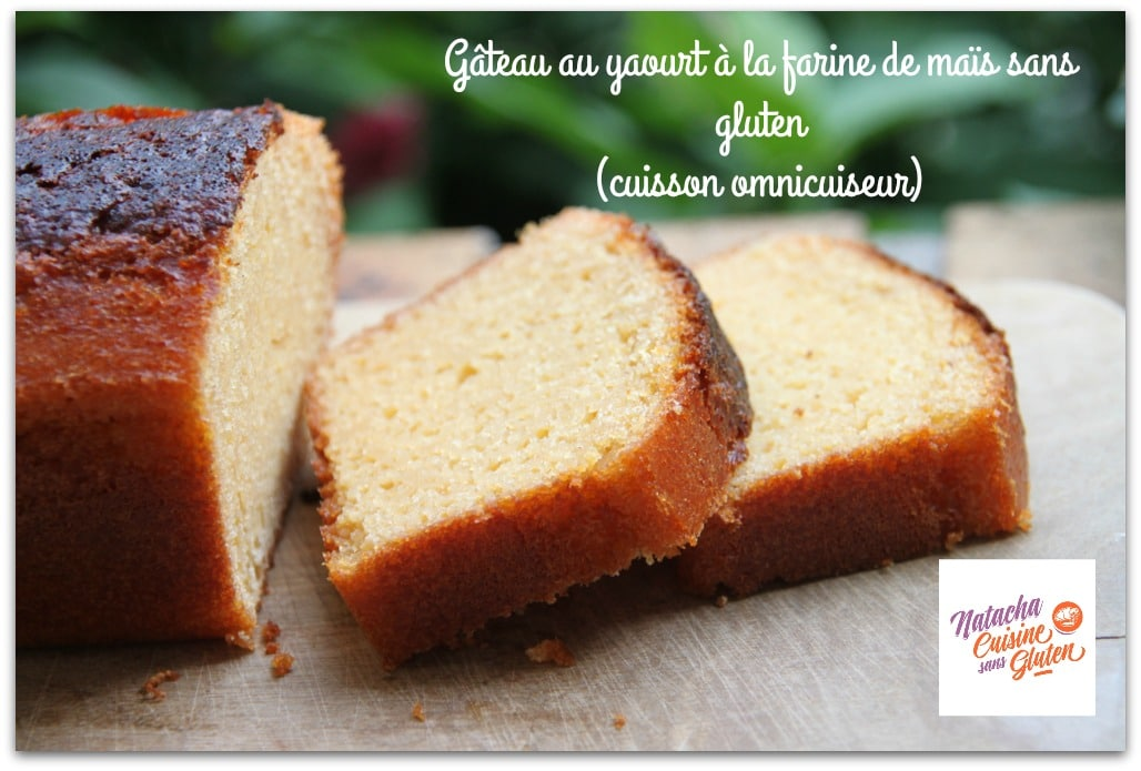 Gâteau au yaourt à la farine de maïs sans gluten (cuisson omnicuiseur)