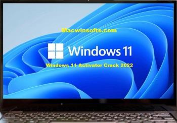 Windows 11 Activator Crack 2022