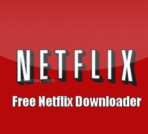 Free Netflix Downloader 5.0.17.115 Crack & Premium Key 2021