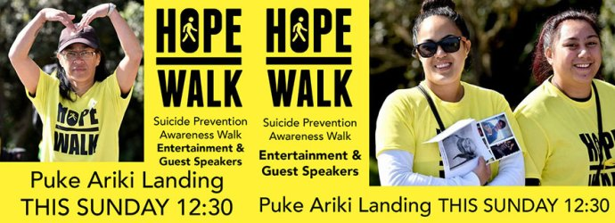 Liardet Board creative. Hope Walk. Suicide Prevention Awareness Walk. Entertainment & Guest Speakers. Puke Ariki Landing This Sunday 12.30