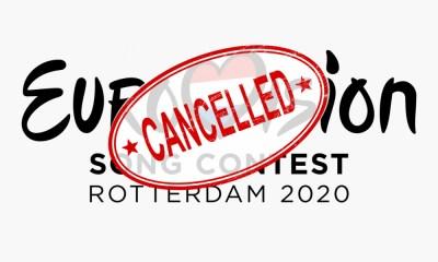 Ακυρώθηκε ο διαγωνισμός τραγουδιού της Eurovision 2020 λόγω κορονοϊού!