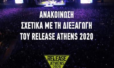 Ακυρώνεται το φετινό Release Athens 2020 λόγω κορονοϊού!
