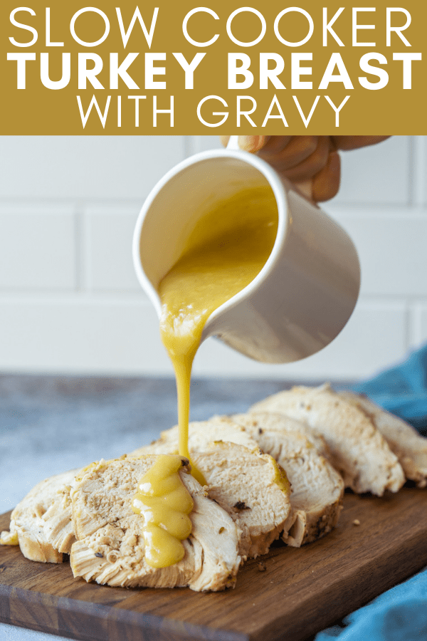 Image for pinning slow cooker turkey breast with gravy recipe on Pinterest