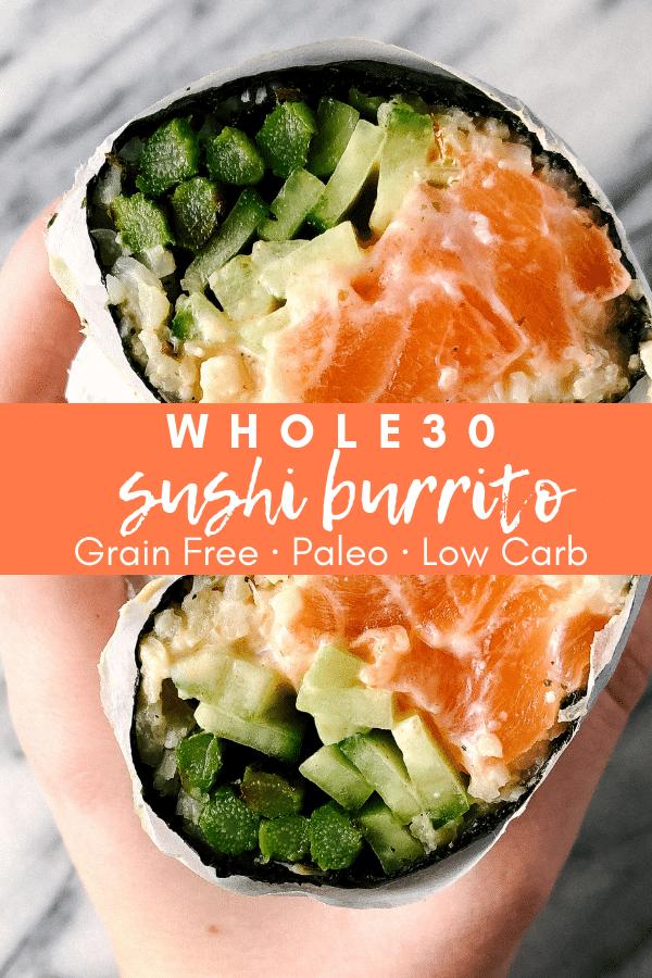 Image for pining whole30 sushi burrito recipe on pinterest