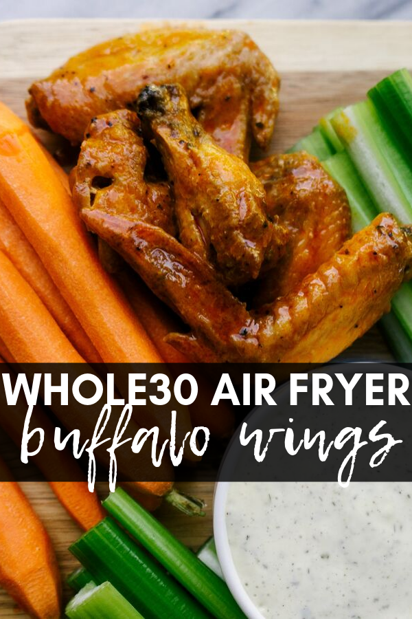 Image for pinning Whole30 Air Fryer Buffalo Wings recipe on pinterest