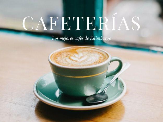 Las 25 mejores cafeterías de Edimburgo