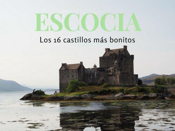 los mejores castillos de Escocia, recomendados por blogueros escoceses