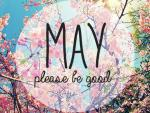 Your May is up!