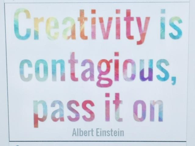 Karen Benke Albert Einstein Creativity is Contageous quote