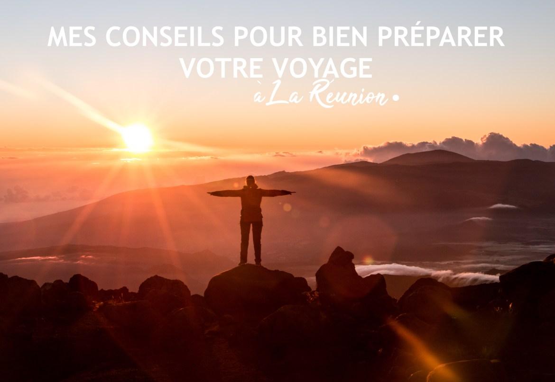Mes conseils pour bien préparer votre voyage sur l'île de la réunion