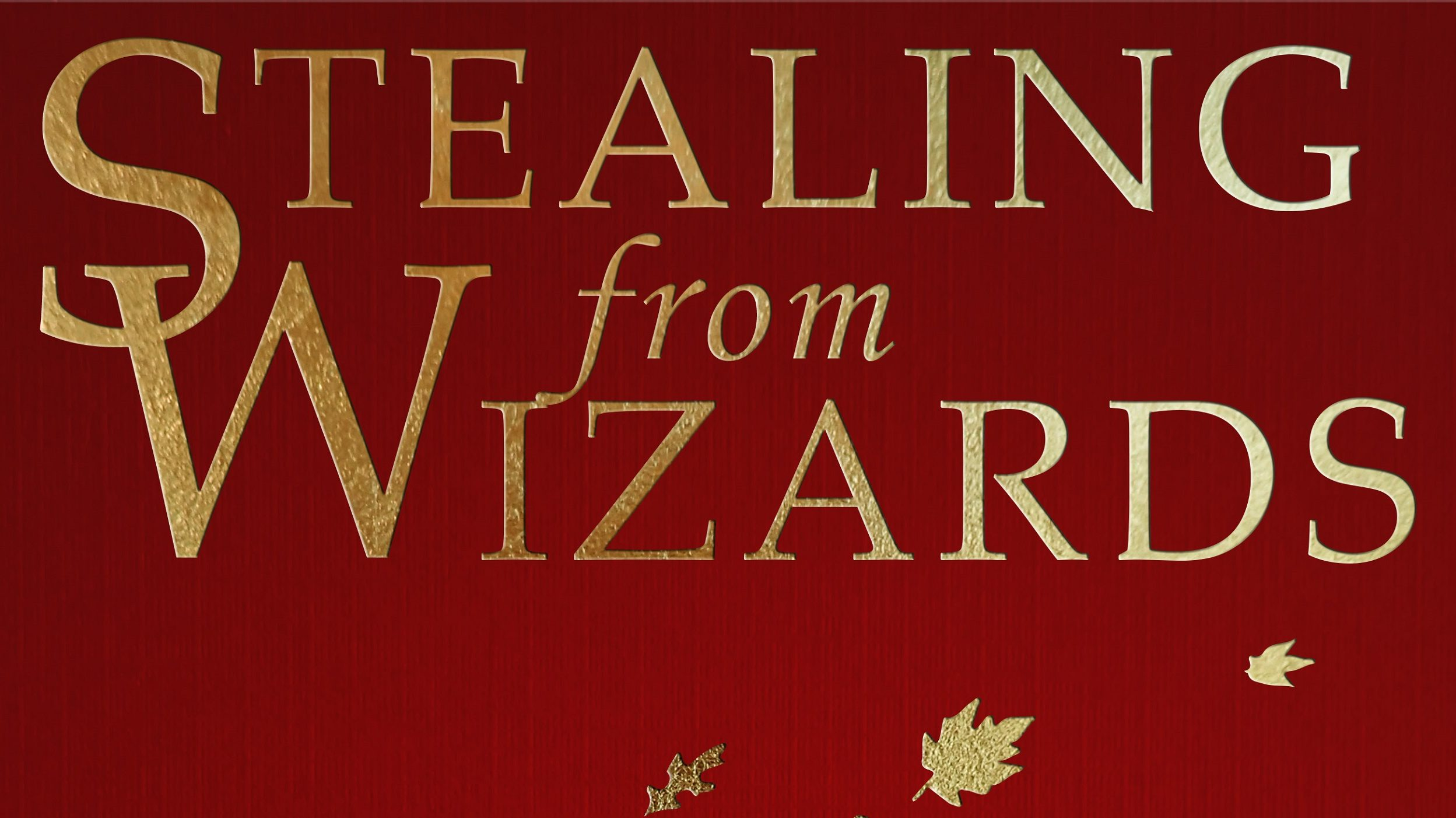 Stealing from Wizards now available!