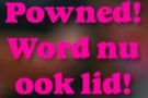 powned_word_nu_ook_lid_meis