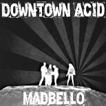 downtown acid 3