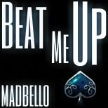 Beat Me Up
