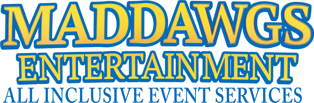 MadDawgs Entertainment; All Inclusive Event Services