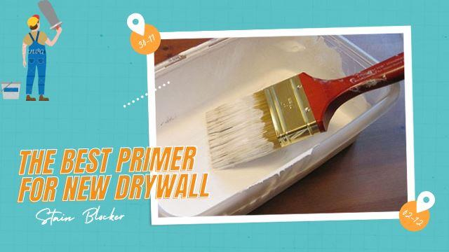 the best primer for new drywall