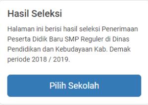 Hasil Seleksi PPDB SMP Negeri Kabupaten Demak