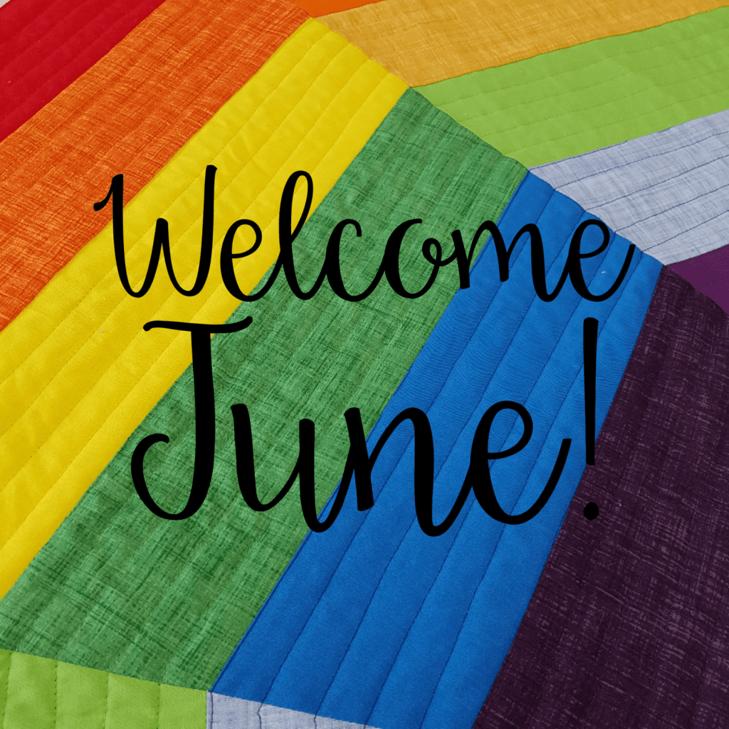 Welcome June Rainbow