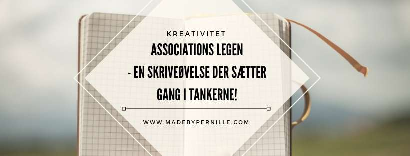 Skriveøvelse Associations leg MadebyPernille