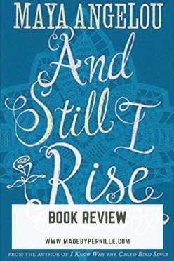 Book Review And Still I Rise by Maya Angelou