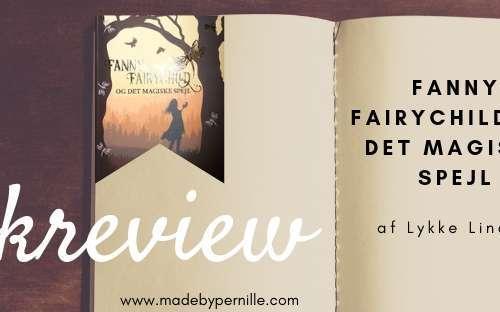 Bog anmeldelse Fanny Fairychild og det magiske spejl