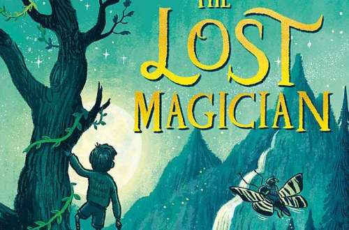 Book review of The Lost Magician by Piers Torday