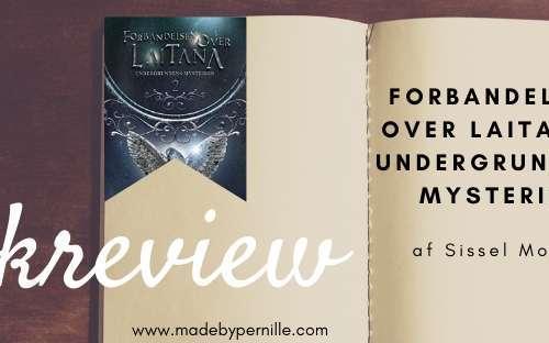 Book review Forbandelsen over Laitana 2 af Sissel Moody