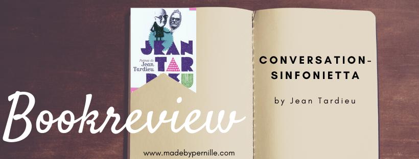 Book review conversation sinfonietta by Jean Tardieu