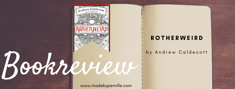 Book review rotherweird by Andrew Caldecott