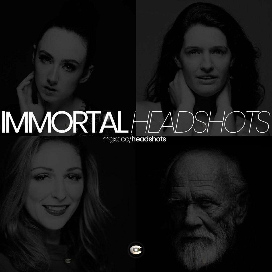 Immortal Headshots™