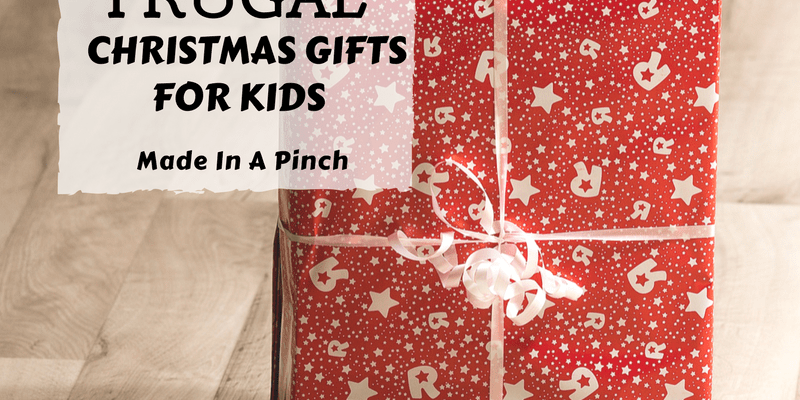 10 Awesome Frugal Christmas Gift Ideas for Kids