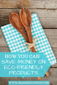 We want to help you save big on eco friendly products! Go green with our tips at Made in a Pinch. For more great tips and recipes, follow us on Pinterest!