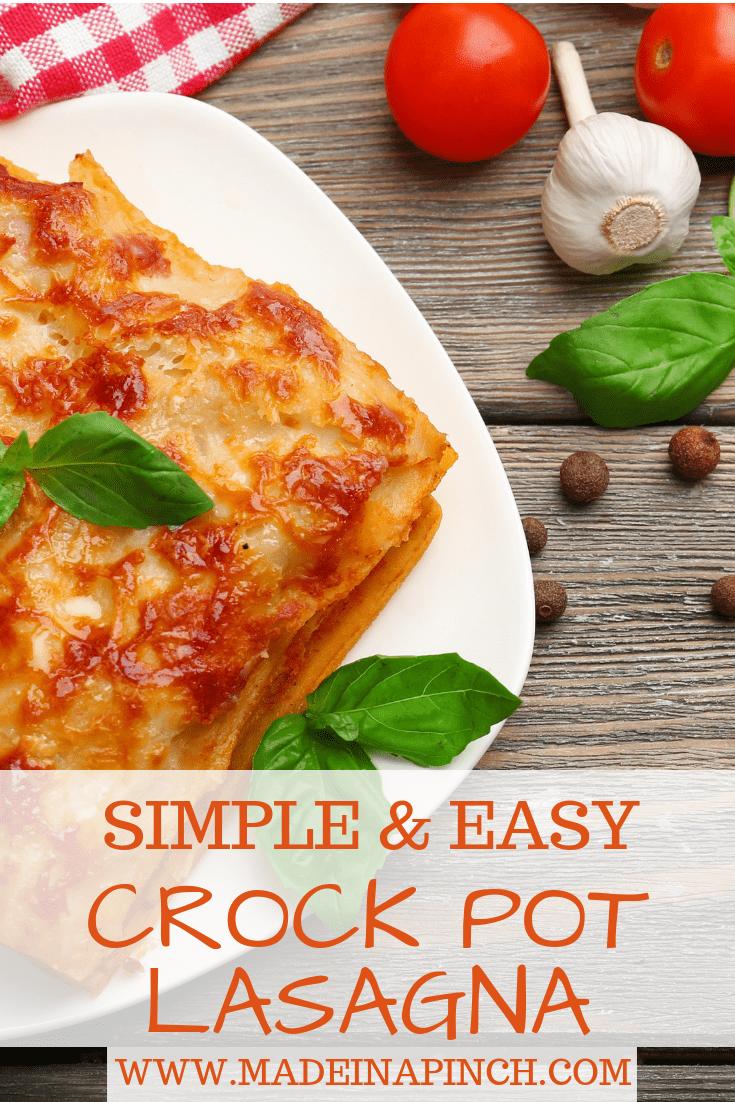 Simple, Easy, Crazy Good Crock Pot Lasagna