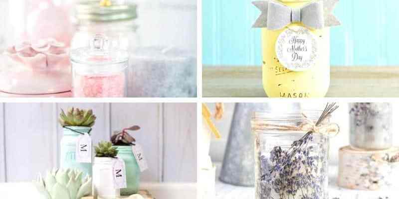 Mason Jar Gifts: 20 DIY Ideas For Mother's Day