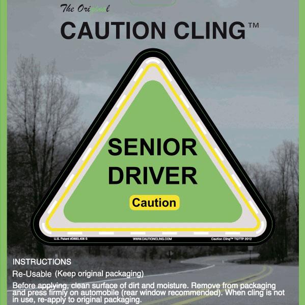 Senior Driver Caution Cling