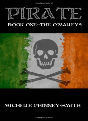 Pirate Book One: The O'Malleys